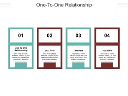One To One Relationship Ppt Powerpoint Presentation Ideas Outline Cpb