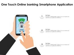 One Touch Online Banking Smartphone Application