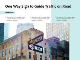 One Way Sign To Guide Traffic On Road
