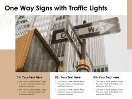 One Way Signs With Traffic Lights