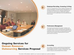 Ongoing Services For Human Resource Outsourcing Services Proposal Ppt Powerpoint Presentation Ideas