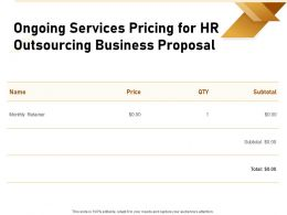 Ongoing Services Pricing For HR Outsourcing Business Proposal Ppt Powerpoint Presentation Slides