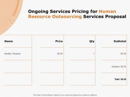 Ongoing Services Pricing For Human Resource Outsourcing Services Proposal Ppt Powerpoint Presentation