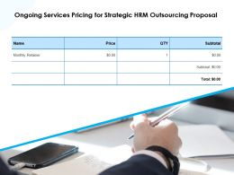 Ongoing Services Pricing For Strategic HRM Outsourcing Proposal Ppt Slides