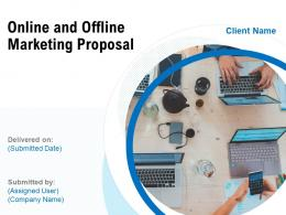 Online And Offline Marketing Proposal Powerpoint Presentation Slides