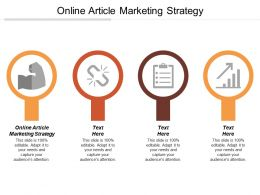 Online Article Marketing Strategy Ppt Powerpoint Presentation Gallery Background Cpb