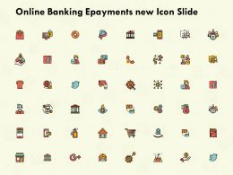 Online Banking Epayments New Icon Slide Finance L154 Ppt Powerpoint Layouts