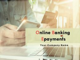 Online Banking Epayments Powerpoint Presentation Slides