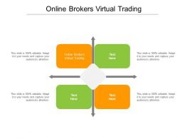 Online Brokers Virtual Trading Ppt Powerpoint Presentation Pictures Gallery Cpb