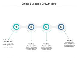 Online Business Growth Rate Ppt Powerpoint Presentation Ideas Pictures Cpb