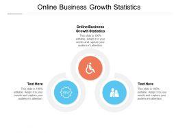 Online Business Growth Statistics Ppt Powerpoint Presentation Infographics Portfolio Cpb