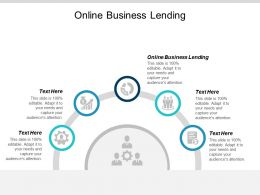 Online Business Lending Ppt Powerpoint Presentation Summary Format Cpb