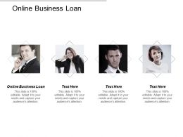 Online Business Loan Ppt Powerpoint Presentation Infographics Backgrounds Cpb