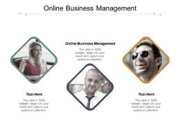Online Business Management Ppt Powerpoint Presentation Show Layouts Cpb
