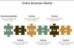Online Business Market Ppt Powerpoint Presentation Show Visual Aids Cpb