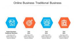 Online Business Traditional Business Ppt Powerpoint Presentation Visual Aids Show Cpb