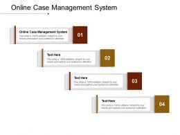 Online Case Management System Ppt Powerpoint Presentation File Design Inspiration Cpb