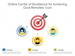 Online Center Of Excellence For Achieving Goal Remotely Icon