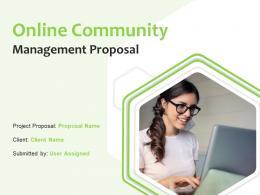 Online Community Management Proposal Powerpoint Presentation Slides