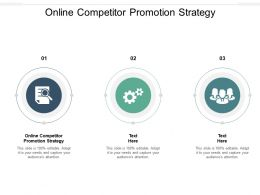 Online Competitor Promotion Strategy Ppt Powerpoint Presentation Icon Example Cpb