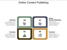 Online Content Publishing Ppt Powerpoint Presentation Infographics Example Cpb