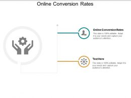 Online Conversion Rates Ppt Powerpoint Presentation Inspiration Graphic Tips Cpb