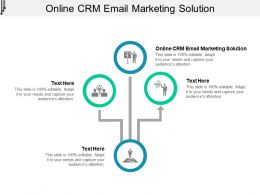 Online CRM Email Marketing Solution Ppt Powerpoint Presentation Ideas Professional Cpb
