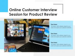 Online Customer Interview Session For Product Review
