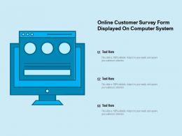 Online Customer Survey Form Displayed On Computer System