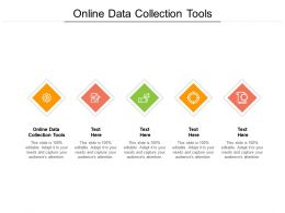Online Data Collection Tools Ppt Powerpoint Presentation Infographics Portfolio Cpb