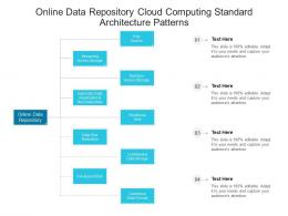 Online Data Repository Cloud Computing Standard Architecture Patterns Ppt Powerpoint Slide