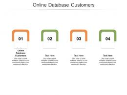 Online Database Customers Ppt Powerpoint Presentation Icon Slides Cpb
