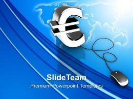 Online Euro Symbol With Computer Mouse PowerPoint Templates PPT Themes And Graphics 0213