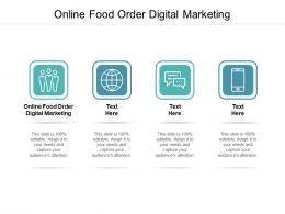 Online Food Order Digital Marketing Ppt Powerpoint Presentation File Gallery Cpb