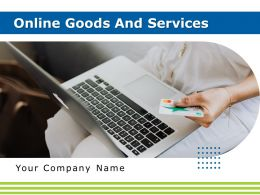 Online Goods And Services Powerpoint Presentation Slides