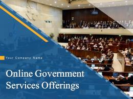Online Government Services Offerings Powerpoint Presentation Slides