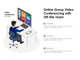 Online Group Video Conferencing With Off Site Team