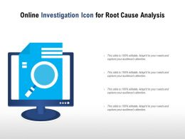 Online Investigation Icon For Root Cause Analysis