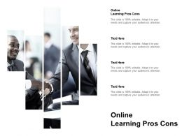Online Learning Pros Cons Ppt Powerpoint Presentation Summary Design Inspiration Cpb
