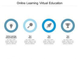 Online Learning Virtual Education Ppt Powerpoint Presentation Infographic Template Summary Cpb