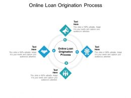 Online Loan Origination Process Ppt Powerpoint Presentation Inspiration Design Ideas Cpb