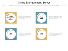 Online Management Server Ppt Powerpoint Presentation Infographic Template Tips Cpb