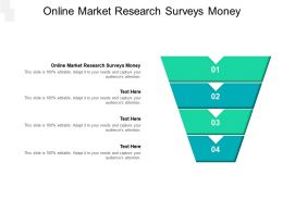 Online Market Research Surveys Money Ppt Powerpoint Presentation Layouts Background Images Cpb