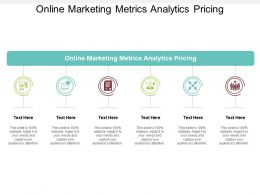 Online Marketing Metrics Analytics Pricing Ppt Powerpoint Presentation Styles Show Cpb