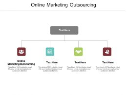 Online Marketing Outsourcing Ppt Powerpoint Presentation Ideas Visual Aids Cpb