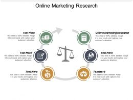 Online Marketing Research Ppt Powerpoint Presentation Icon Graphics Cpb