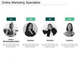 Online Marketing Specialists Ppt Powerpoint Presentation Show Clipart Cpb