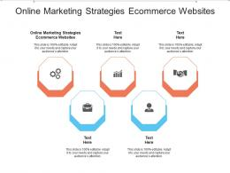Online Marketing Strategies Ecommerce Websites Ppt Powerpoint Presentation Gallery Clipart Cpb