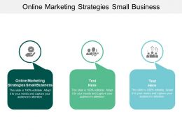 Online Marketing Strategies Small Business Ppt Powerpoint Presentation Gallery Demonstration Cpb