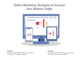 Online Marketing Strategies To Increase Your Website Traffic